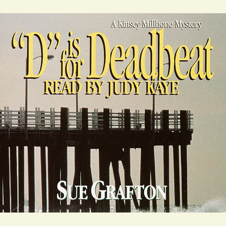 D Is for Deadbeat by Sue Grafton