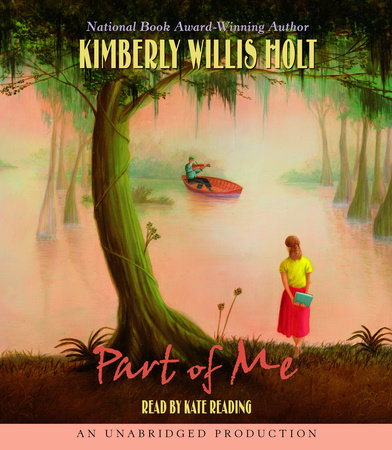 Part of Me by Kimberly Willis Holt