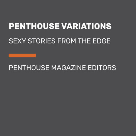 Penthouse Variations by Penthouse Magazine Editors