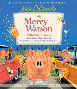 The Mercy Watson Collection Volume III