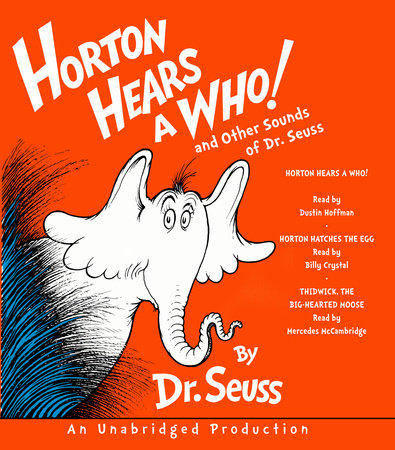 Horton Hears a Who and Other Sounds of Dr. Seuss by Dr. Seuss