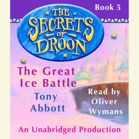 The Secrets of Droon #5: The Great Ice Battle