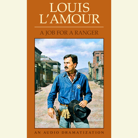 Job for a Ranger by Louis L'Amour