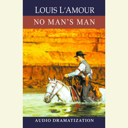 No Man's Man by Louis L'Amour