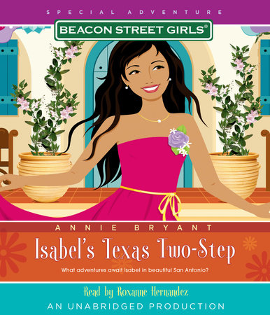 Beacon Street Girls Special Adventure: Isabel's Texas Two-Step by Annie Bryant