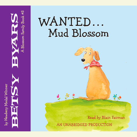 Wanted: Mud Blossom by Betsy Byars