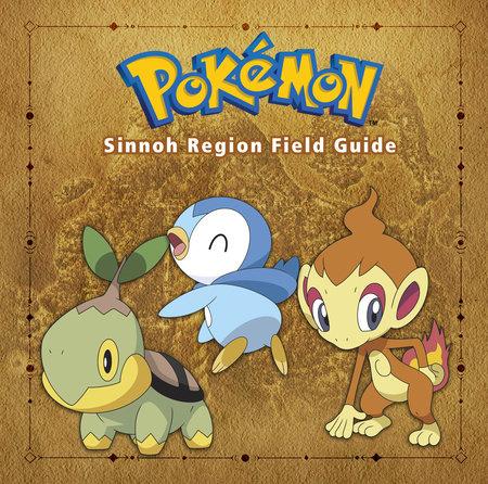 Pokémon Sinnoh Region Field Guide by Prima Games