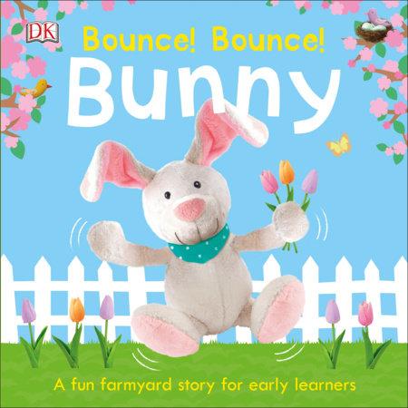 Bounce! Bounce! Bunny by DK