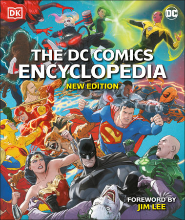The DC Comics Encyclopedia New Edition by Matthew K. Manning