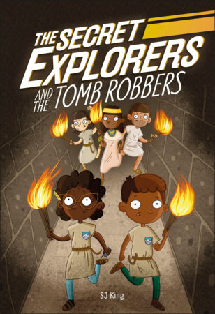 The Secret Explorers and the Tomb Robbers  (Library Edition) by DK and SJ King