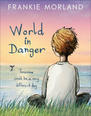 World In Danger by Frankie Morland