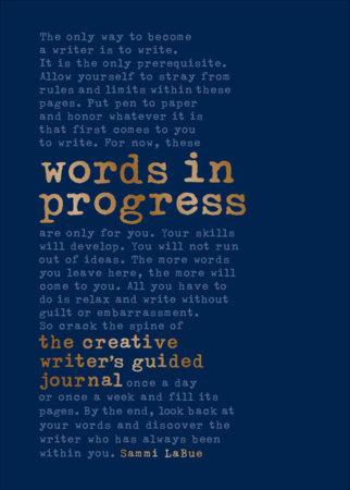 Words in Progress by Sammi LaBue