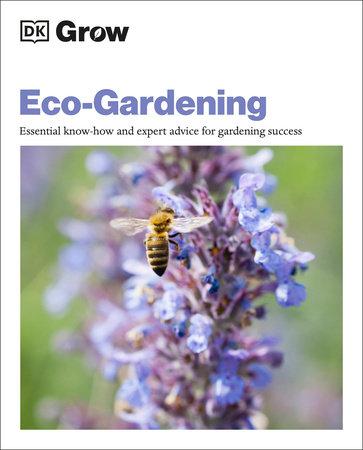 Grow Eco-Gardening by DK