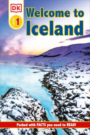 DK Reader Level 1: Welcome To Iceland by DK