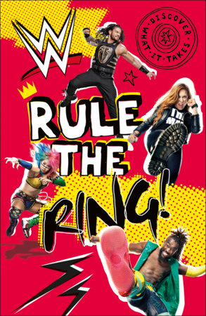 WWE Rule the Ring! by Julia March