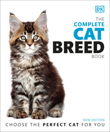 The Complete Cat Breed Book, Second Edition by DK