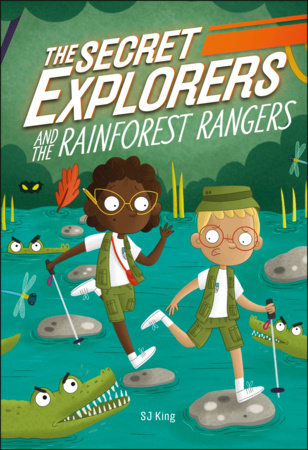 The Secret Explorers and the Rainforest Rangers (Library Edition) by DK and SJ King