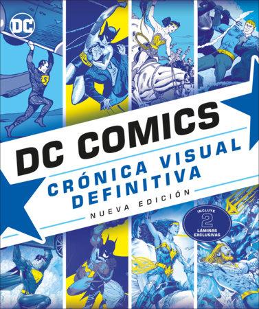 DC Comics Cronica Visual by Daniel Wallace