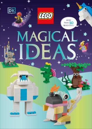 LEGO Magical Ideas by Helen Murray