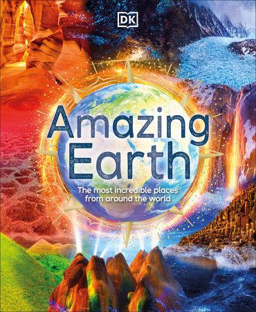 Amazing Earth by DK