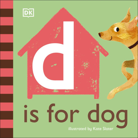 D is for Dog by DK