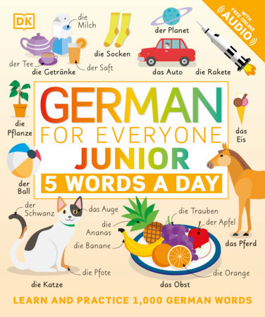 German for Everyone Junior: 5 Words a Day by DK