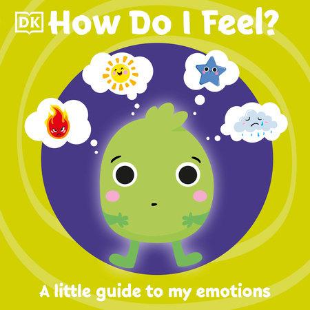 How Do I Feel? by DK