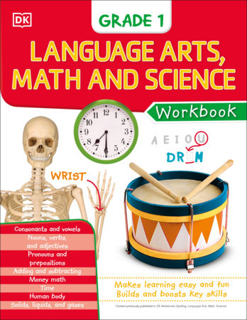 DK Workbooks: Language Arts Math and Science Grade 1 by DK