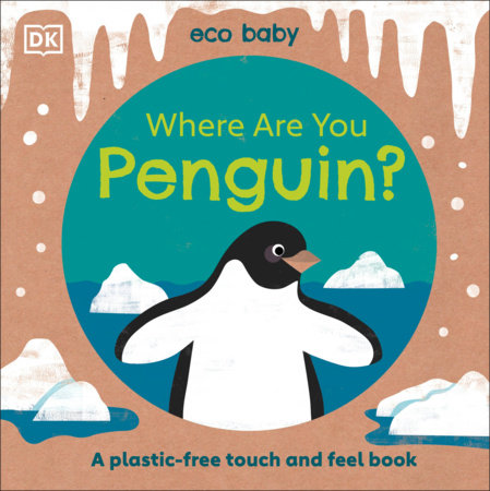 Eco Baby Where Are You Penguin? by DK