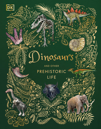 Dinosaurs and Other Prehistoric Life by Professor Anusuya Chinsamy-Turan