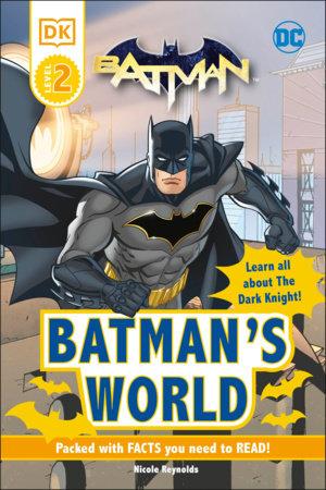 DC Batman's World Reader Level 2 by DK