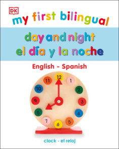 My First Bilingual Day and Night / El día y la noche