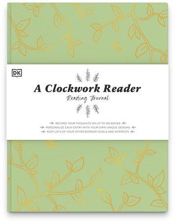 A Clockwork Reader Reading Journal by Hannah Azerang