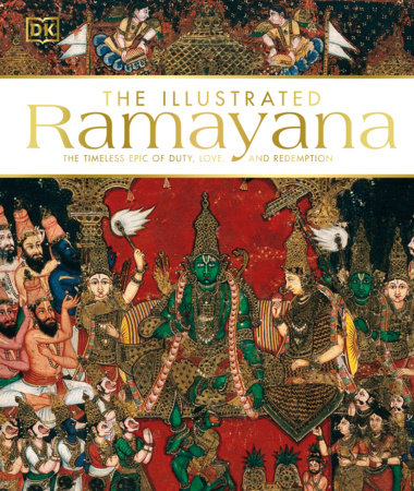 The Illustrated Ramayana by DK