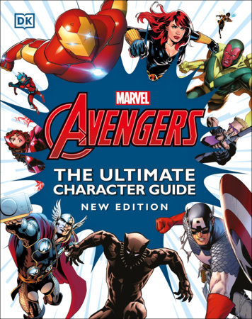 Marvel Avengers The Ultimate Character Guide New Edition by DK