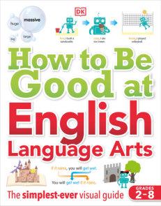 How to Be Good at English Language Arts