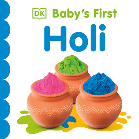 Baby's First Holi by DK