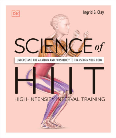 Science of HIIT by Ingrid S. Clay