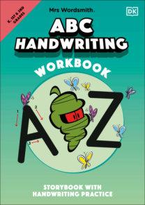 Mrs Wordsmith ABC Handwriting Workbook, Kindergarten & Grades 1-2