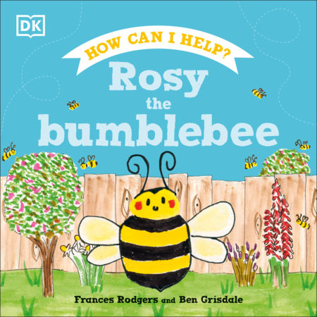 Rosy the Bumblebee by Frances Rodgers