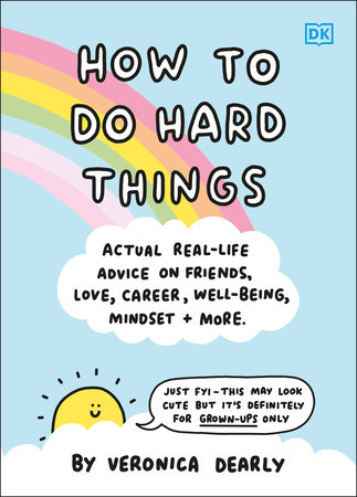 How to Do Hard Things by DK