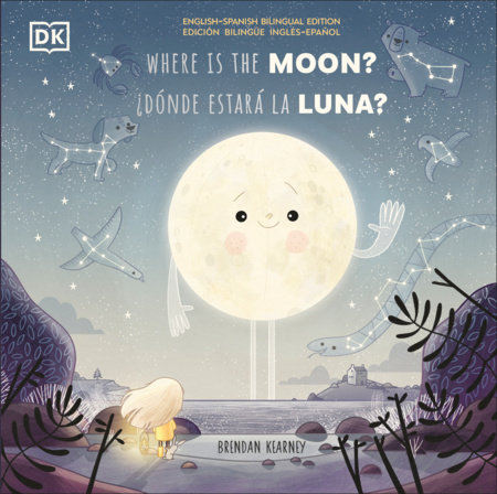 The Night the Moon went Missing / Donde estara la luna? by DK