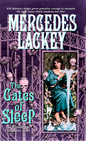 The Gates of Sleep by Mercedes Lackey