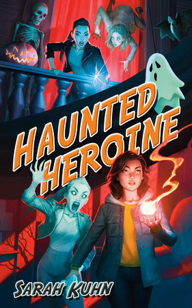 Haunted Heroine by Sarah Kuhn
