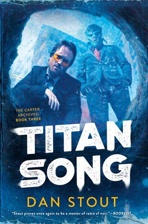 Titan Song by Dan Stout