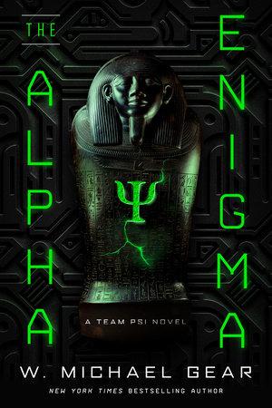 The Alpha Enigma by W. Michael Gear