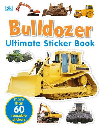 Ultimate Sticker Book: Bulldozer by DK