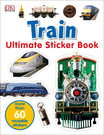 Ultimate Sticker Book: Train by DK