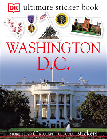 Ultimate Sticker Book: Washington, D.C. by DK