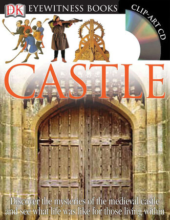 DK Eyewitness Books: Castle by Christopher Gravett